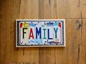 FAMILY Sign made with repurposed License Plates