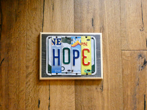 HOPE Sign made with repurposed License Plates
