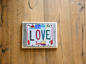 LOVE Sign made with repurposed License Plates