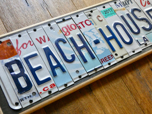BEACH HOUSE Sign made with repurposed License Plates