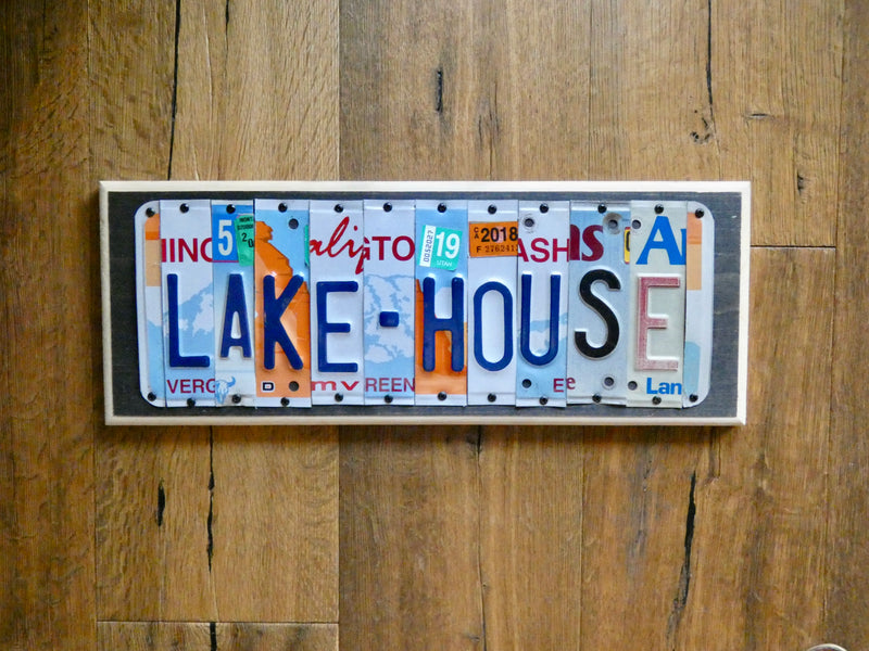 LAKE HOUSE Sign made with repurposed License Plates