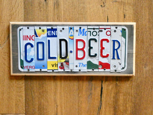 COLD BEER Sign with repurposed License Plates