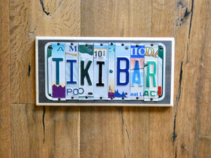 TIKI BAR Sign made with repurposed License Plates