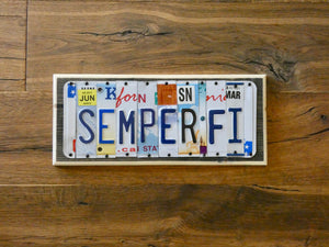 Semper Fi License Plate Sign
