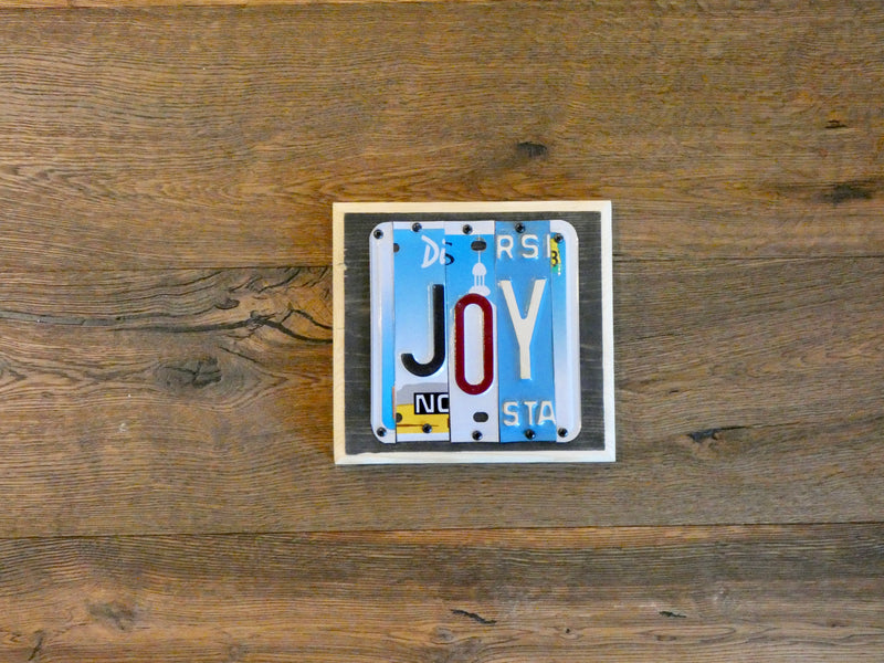 JOY Sign made with repurposed License Plates