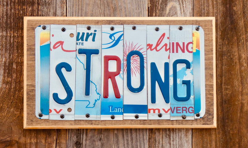 Strong License Plate Sign repurposed from license plates