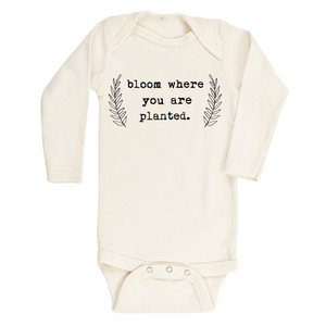 Bloom Where You Are Planted - Organic Onesie, Long Sleeve