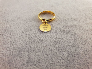 GOLD PLATED 24K RING - NEVER GIVE UP - By Janine Jewellery