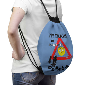 """My Train of Thought DERAILED"" Drawstring Bag"
