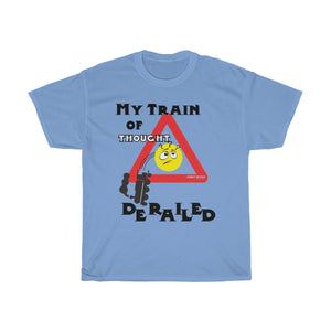 """My Train of Thought Derailed"" Unisex Heavy Cotton Tee"