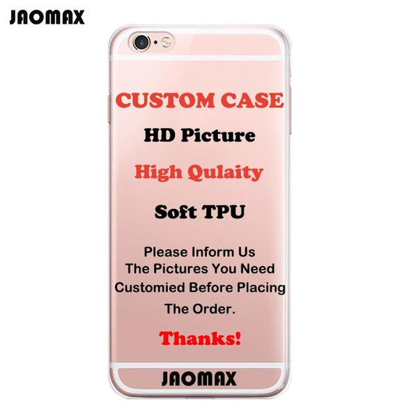 Personalized Custom Design DIY Silicone Case For iPhone X 6 6S 6 Plus 6s Plus 5 5S SE 7 8 Plus Customized Transparent Cell Cover-moslily