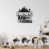 Fortnite And Chill Wall Art Sticker