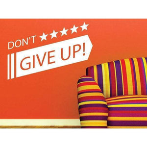 Motivational Wall Art Sticker Quote, Don't Give Up Wall Decal For School/College/Office/Home Decor Christmas Gift-QuoteMyWall