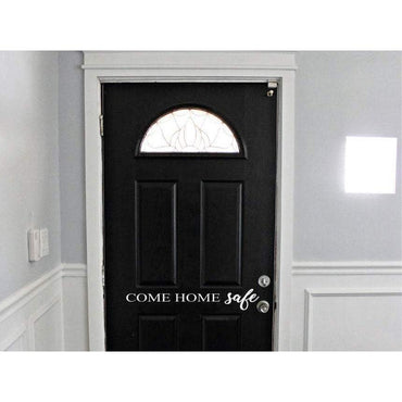 Come Home Safe Door/Wall Decal Sticker Christmas Gift