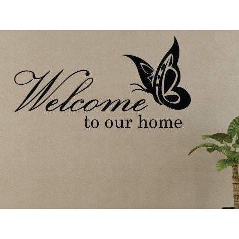 Vinyl Wall Decal/Sticker Welcome To Our Home With Butterfly Christmas Gift-QuoteMyWall