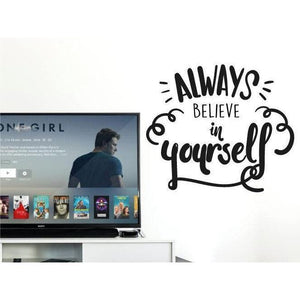 Always Believe In Yourself Vinyl Wall Decal Quote/Sticker, Motivational Decal, Wallpaper, Wall Art Decor Christmas Gift