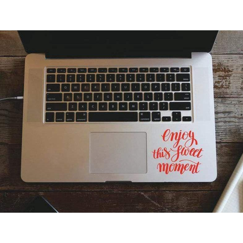 Macbook Decal Enjoy This Sweet Moment, Mac Decal, Motivational Decal - Removable Vinyl Laptop/iPad Stickers Christmas Gift