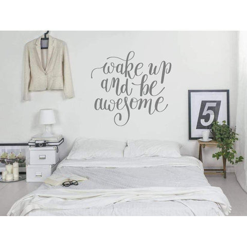 Bedroom Wall Sticker Quote - Wake Up And Be Awesome - Wall Decal Decor For Home, Wallpaper, Mural, Wall Quote, Motivational Christmas Gift-QuoteMyWall