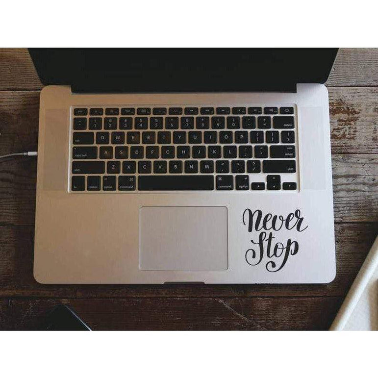 Macbook Decal Sticker Never Stop, Mac Decal, Motivational Decal - Removable Vinyl Laptop/iPad Stickers Christmas Gift