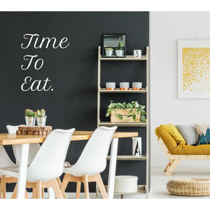 Time To Eat Wall Sticker Quote, Wall Decal Quote, Wall Art Quote, Wall Decor, Wall Art, Dining Room Decor, Kitchen Wall Stickers, Wall Decal-QuoteMyWall