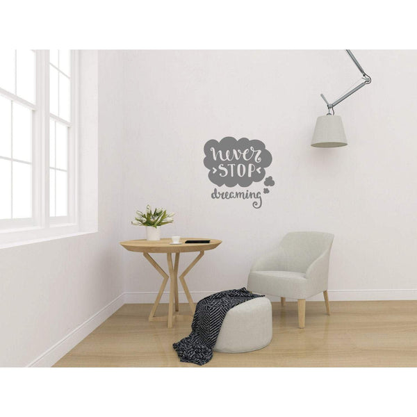 Motivational Quote, Wall Stickers Quotes, Wall Decal Quotes, Never Stop Dreaming, Inspirational, Quotes For Walls, Office Decor, Home, 200-QuoteMyWall
