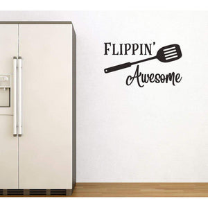 Flippin Awesome, Funny Kitchen Wall Sticker Quote, Kitchen Decal, Wall Decal Quote, Funny Wall Art, Funny Wall Sticker, Food Wall Decal-QuoteMyWall