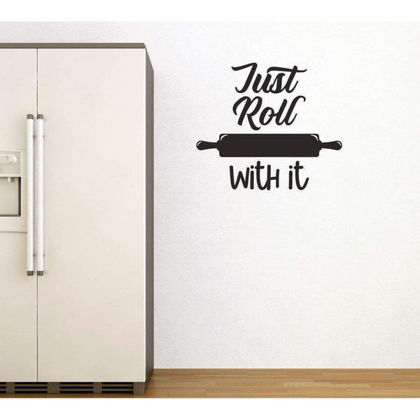 Just Roll With It Funny Wall Decal Quote, Wall Sticker Quote, Kitchen Wall Sticker, Kitchen Wall Decal, Slogan Sticker, Kitchen Wall Art