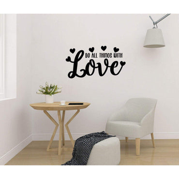 Do All Things With Love Wall Sticker Quote, Wall Decal Quote, Motivational Wall Sticker, Positive Wall Decal, Wall Art