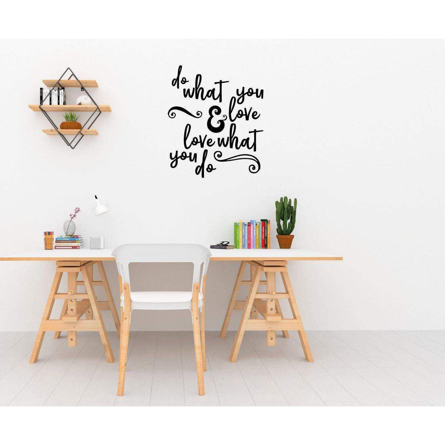 Do What You Love & Love what You Do Motivational Wall Sticker Quote Inspirational Wall Decal Quote Wall Art
