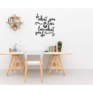 Do What You Love & Love what You Do Motivational Wall Sticker Quote Inspirational Wall Decal Quote Wall Art-QuoteMyWall
