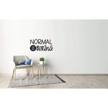 Normal Is Boring Wall Sticker Quote, Wall Decal Quote, Motivational Wall Sticker, Positive Wall Decal, Wall Art, Slogan, Home Wall Decor