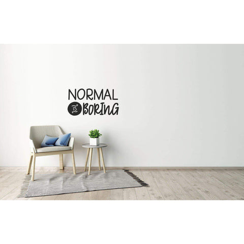 Normal Is Boring Wall Sticker Quote, Wall Decal Quote, Motivational Wall Sticker, Positive Wall Decal, Wall Art, Slogan, Home Wall Decor-QuoteMyWall