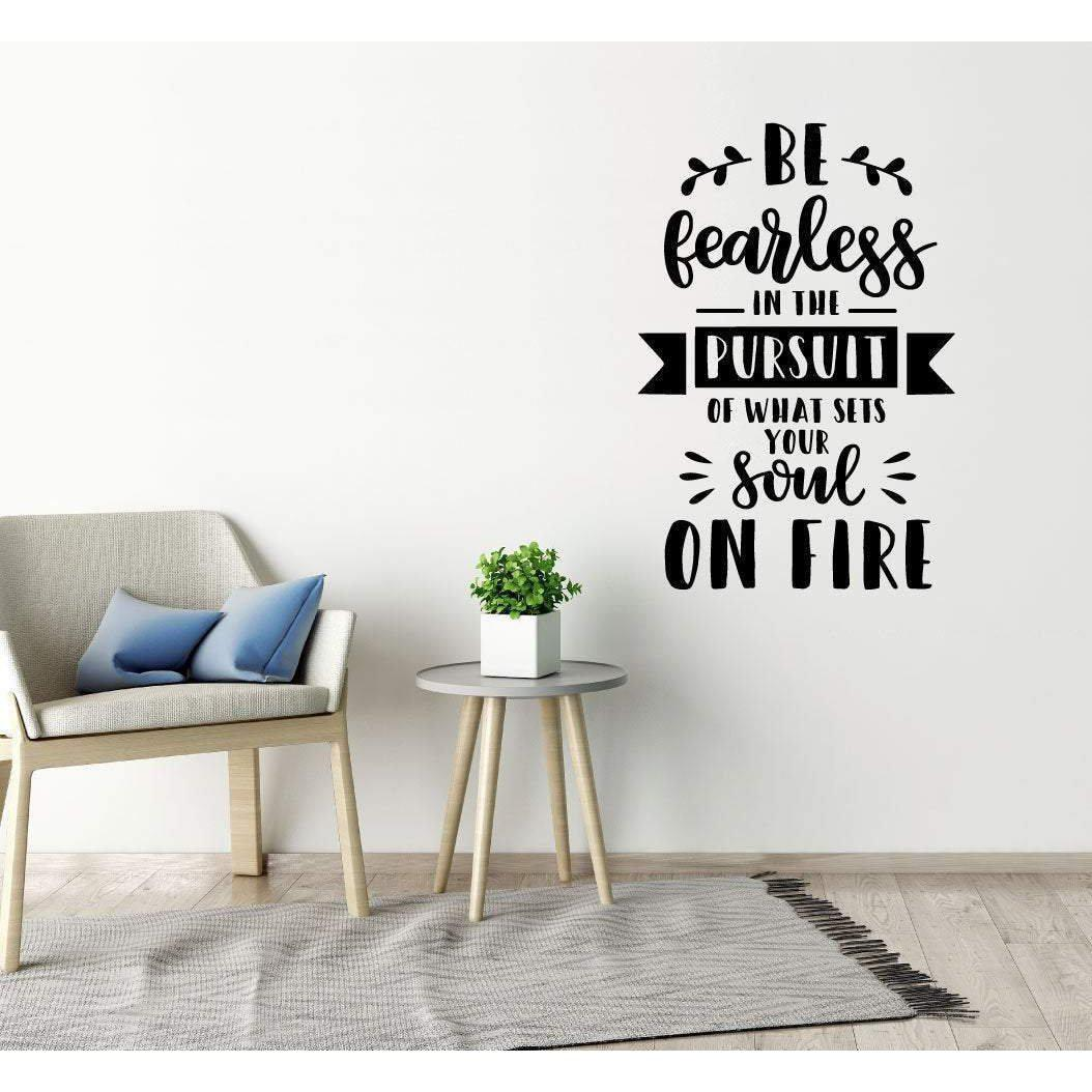 Be Fearless Inspirational Wall Sticker Quote