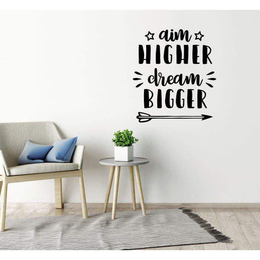 Aim Higher Dream Bigger Motivational Wall Sticker Quote