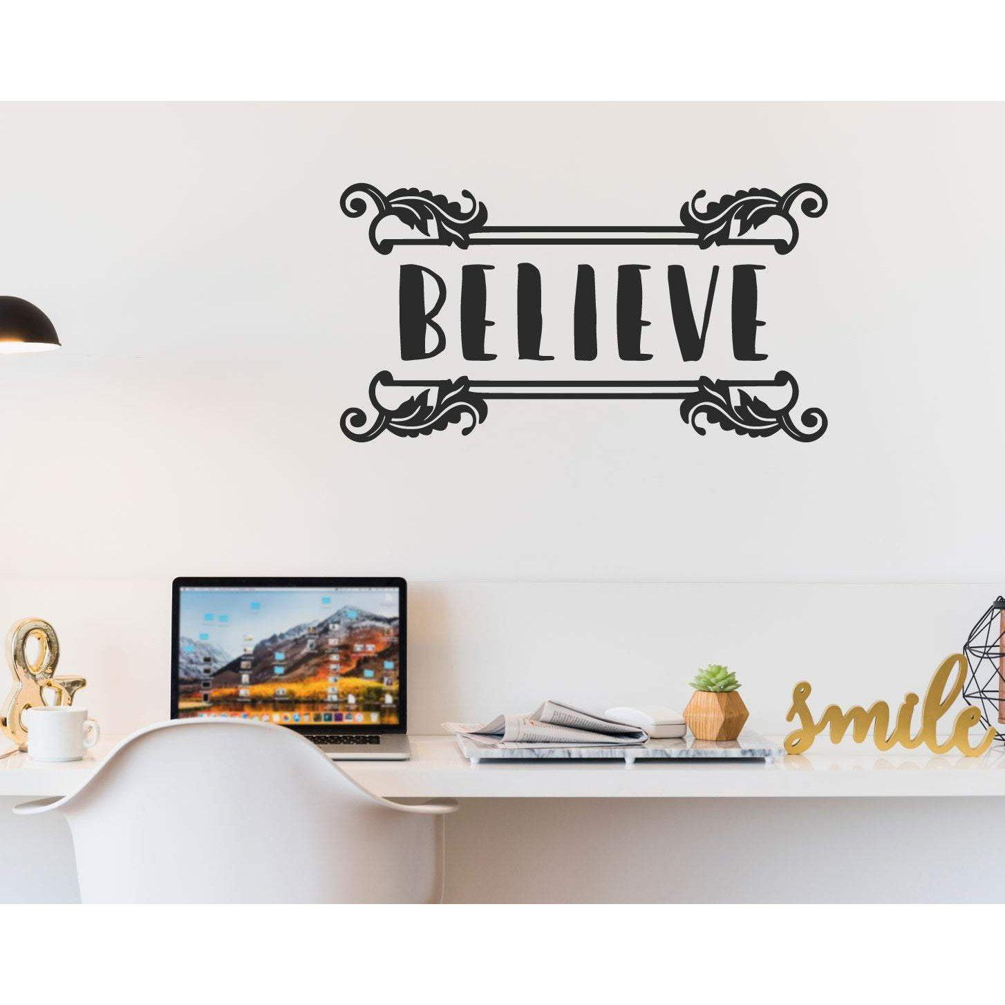 Believe Decorative Motivational Wall Sticker Quote