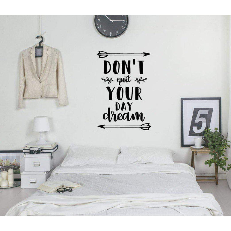 Don't Quite Your Day Dream Motivational Wall Sticker Quote