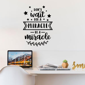 Miracle Inspirational Wall Sticker Quote