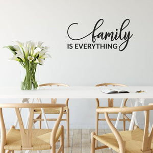 Family Is Everything Wall Stickers Quote
