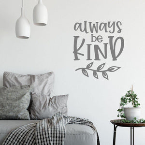 Always Be Kind Positive Wall Sticker Quote