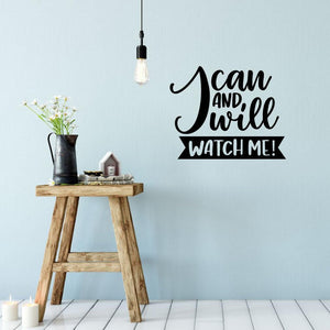 I Can And I Will Motivational Wall Sticker Quote