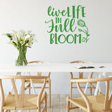 Live Life In Full Bloom Motivational Wall Sticker Quote