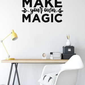 Make Your Own Magic Motivational Wall Sticker Quote