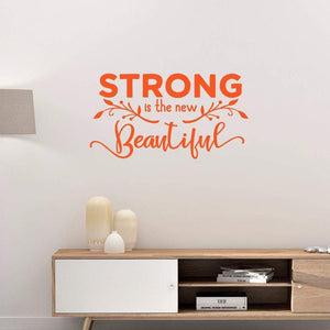Strong Is The New Beautiful Positive Wall Sticker Quote