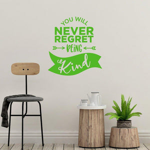 You Will Never Regret Being Kind Motivational Wall Sticker Quote
