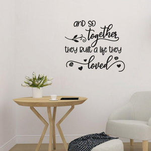Built A Life They Loved Family Wall Sticker Quote