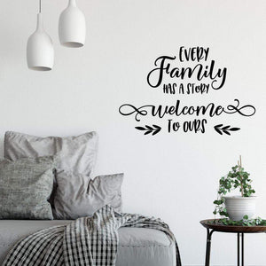Every Family Has A Story Wall Sticker Quote