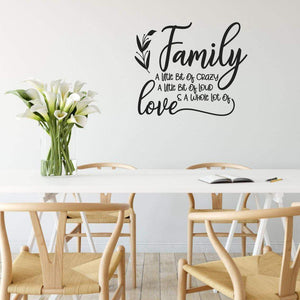 Family A Little Bit Of Crazy A Whole Lot Of Love Wall Sticker