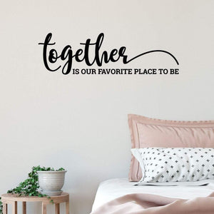 Together Is Our Favourite Place To Be Love Family Wall Sticker Quote