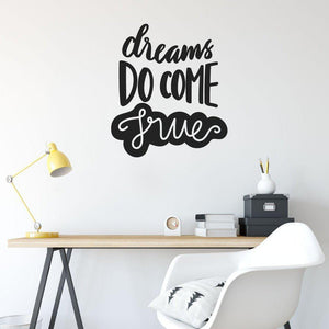 Dreams Do Come True Motivational Wall Sticker Quote