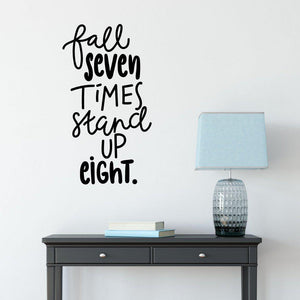 Fall Seven Times Stand Up Eight Motivational Wall Sticker Quote